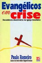 """""""EVAGÉLICOS EM CRISE"""""""