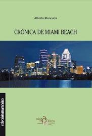Crónica de Miami Beach