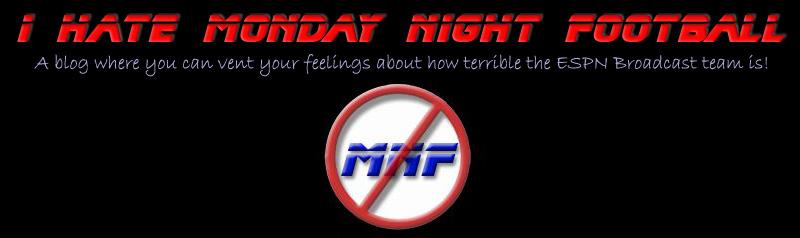 I Hate Monday Night Football
