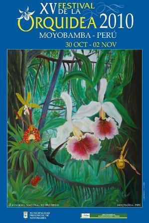 Afiche del XV Festival de la Orquídea 2010- Moyobamba, Perú (Clicar para ver más grande)