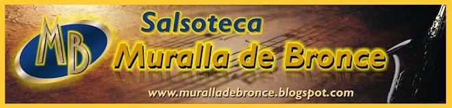 Salsoteca Muralla de Bronce