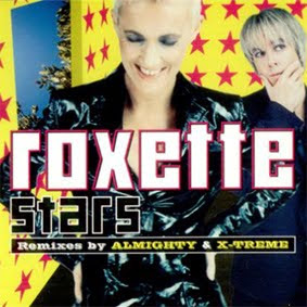Roxette - Stars (Remixes by Almighty & X-treme) (Maxi-CD-1999)