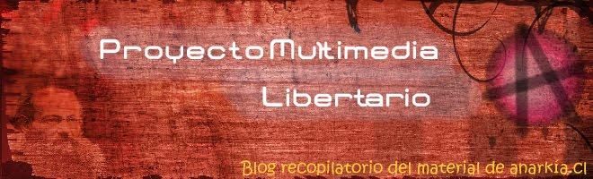 Proyecto Multimedia libertario Anarkia.cl