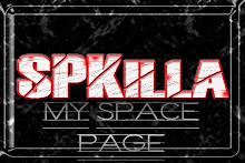 MySpace/SPKilla