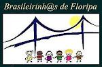 Brasileirinh@s de Floripa