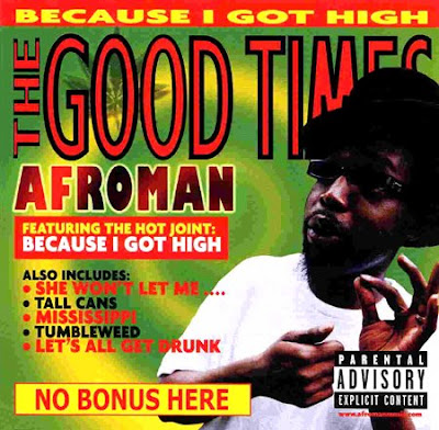 Afroman. 'The Good Times'