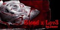 Blood x Lov3