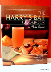 La Vita Antonia Suggests Harry's Bar Cookbook By Arrigo Cipriani: A Perfect Christmas Gift
