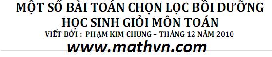 Tài liệu bồi dưỡng học sinh giỏi Toán 12 - Phạm Kim Chung