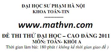 Bo de thi thu Dai hoc co dap an mon Toan 2011 cua DHSP Ha Noi khoi A