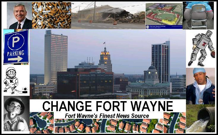 Change Ft Wayne