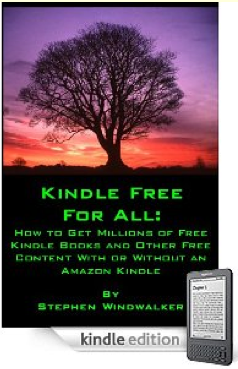 Just in time for the holidays: KINDLE FREE FOR ALL! The Most Complete Resource Yet for Getting Free Content for Your Kindle