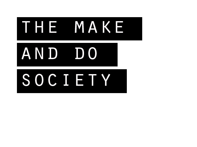 theMakeandDoSociety
