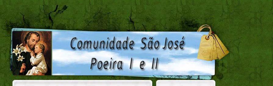 Com. São José - Poeira I e II