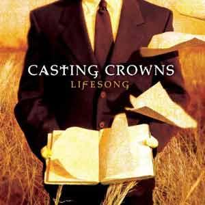 http://3.bp.blogspot.com/_5rc0UO2C028/TR-iB5FYFFI/AAAAAAAAAJY/fRsByOGF0w8/s1600/casting-crowns-lifesong-lyrics.jpg