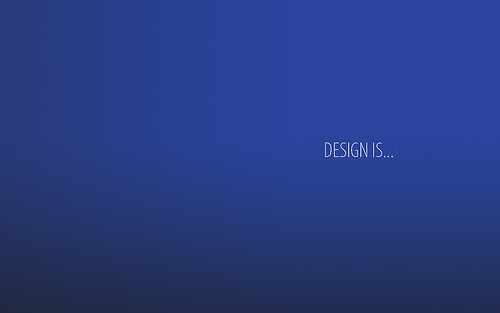 "Design+is+Invisible 70+ Super Creative Wallpapers ""About Design"""
