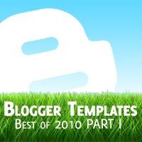 Best Blogger Themes 2010 Blogspot Templates