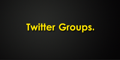 twittergroups Twitter Armour  Ultimate List of Power Tweeting Tools