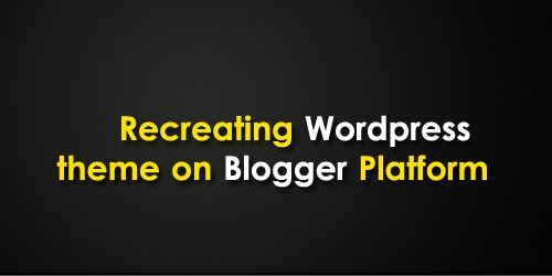 Recreating the PSDTUTS WordPress theme on Blogger Platform