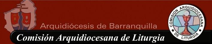 Comisión Arquidiocesana de Liturgia de Barranquilla