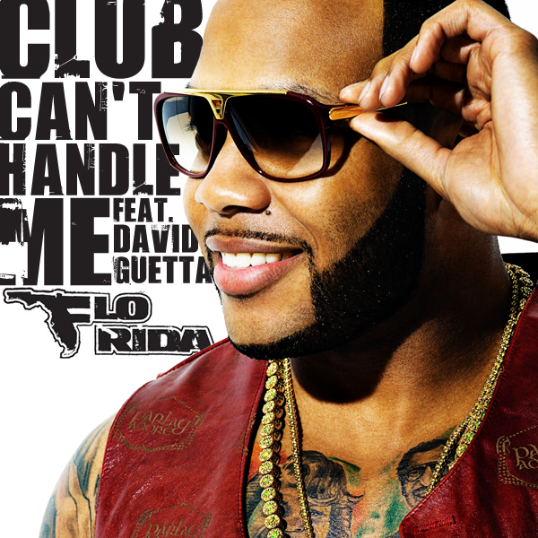 Flo Rida   Club Cant Handle Me