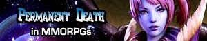 Permanent death in MMORPGs - Is this a feature we should see more often?