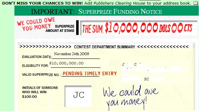Publishers Clearing House Recent Winners http://your2sense.blogspot.com/2009/12/publishers-clearing-house-scam.html
