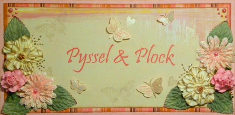 Pyssel&Plock