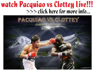 Watch Clottey vs Pacquiao Online