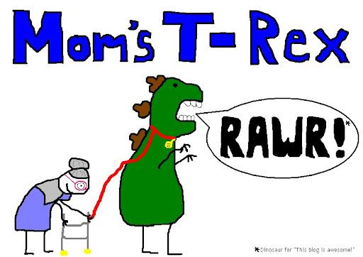 Mom's T-Rex