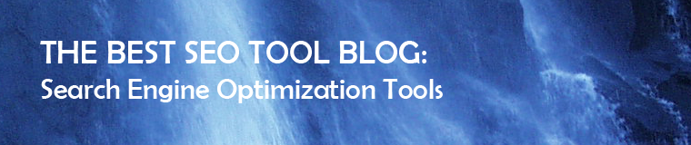THE BEST SEO TOOL Blog : Search Engine Optimization Tools