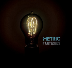 [2009_03_Metric_Fantasies.jpg]