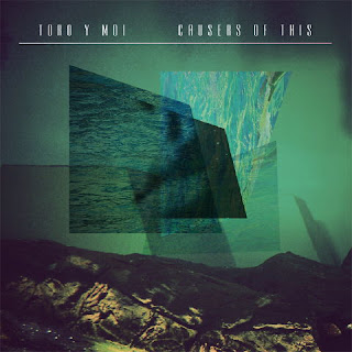 Causers of This Toro y Moi 480