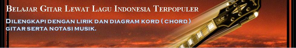 Belajar Bermain Gitar Lewat Lagu Indonesia Terpopuler