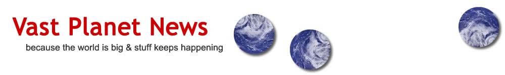Vast Planet News