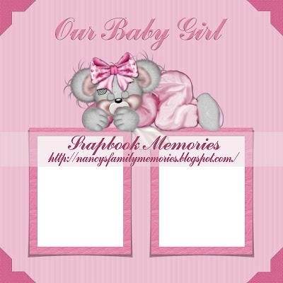 http://nancysmemoriesandscraps.blogspot.com/2009/05/our-baby-girl-quick-page.html