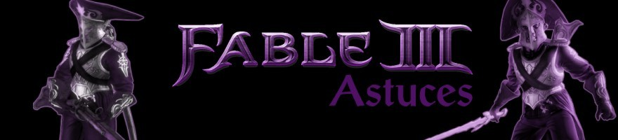 Astuces pour Fable III