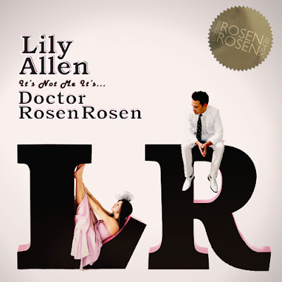 New! Lily Allen &#8211; &quot;Fuck You&quot; (Doctor Rosen Rosen Remix)
