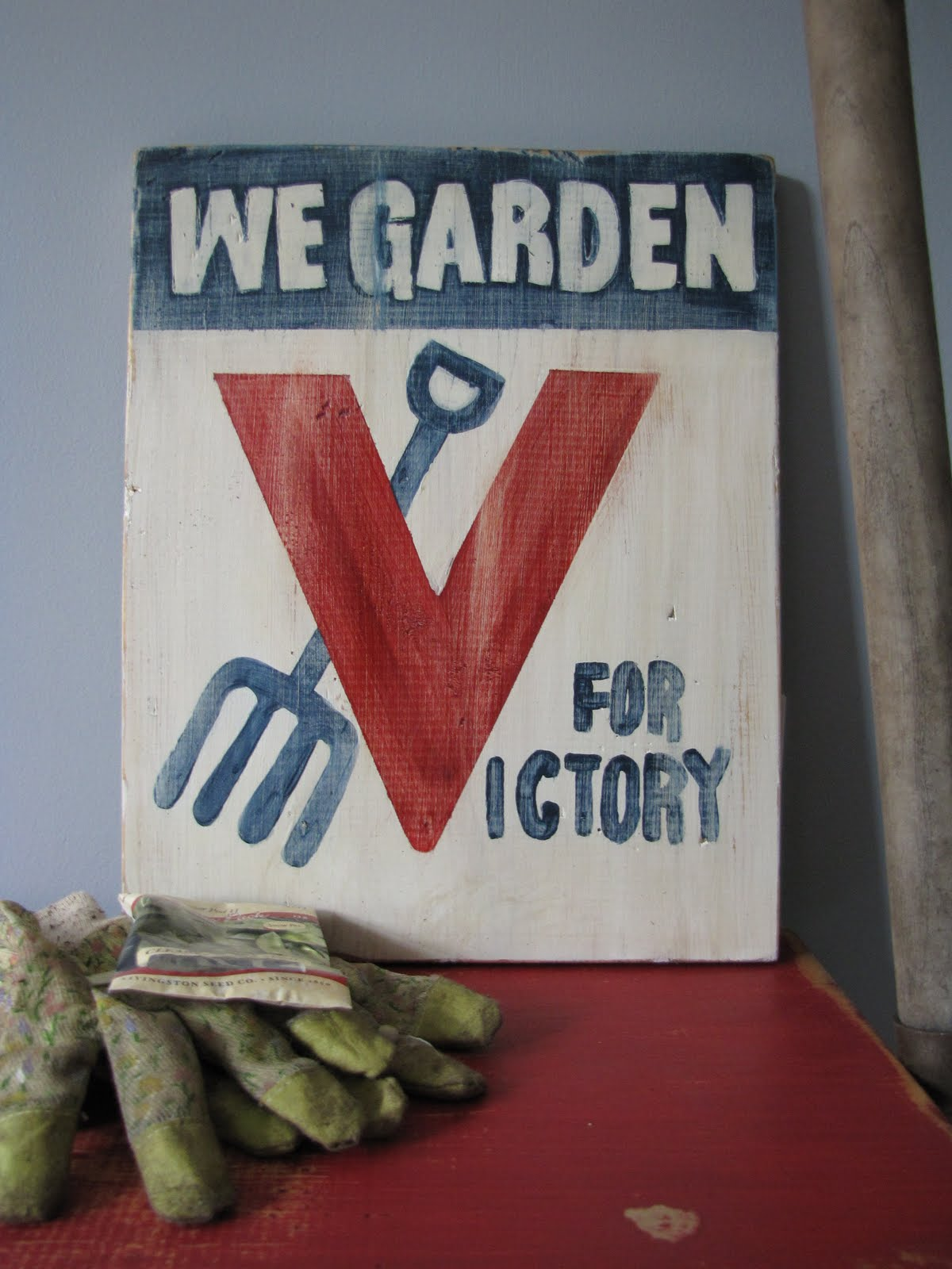 A Little Of This We Garden For Victory