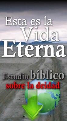 Esta es la Vida Eterna