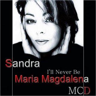 Sandra Ill Never Be Maria Magdalena