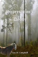 Superstition's Desire by Lisa M. Campbell