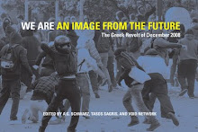 WE ARE AN IMAGE FROM THE FUTURE/The Greek Revolt of December 2008