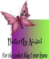 BUTTERFLY AWARD PASSED ONTO ME FROM COLDWATERS2