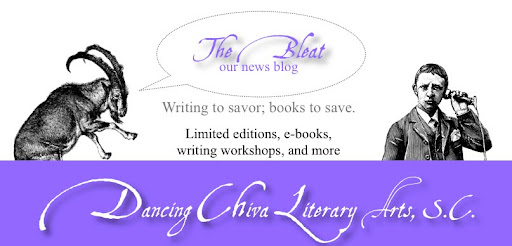 Dancing Chiva Literary Arts: The Bleat