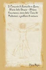 Il Cenacolo di Leonardo in Santa Maria delle Grazie.Descrizione, storia e problemi di restauro
