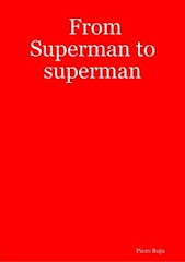 From Superman to superman