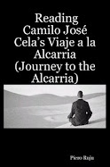 Reading Camilo José Cela's Viaje a la Alcarria (Journey to the Alcarria)
