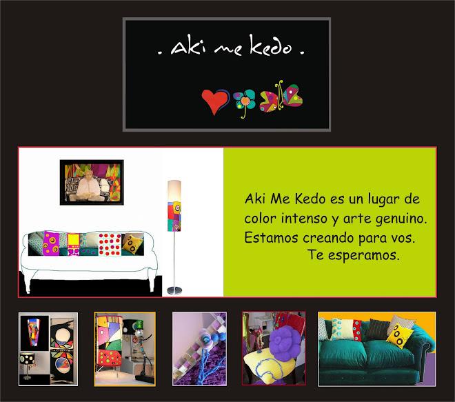 Aki me kedo - Arte, Diseño y Decoracion