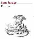 FIRMIN, la novela de Sam Savage